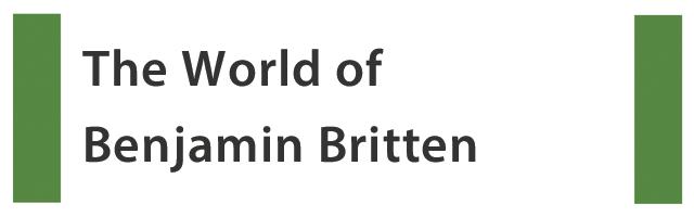 The World of Benjamin Britten
